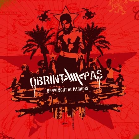 OBRINT PAS - Benvinguts al paradís (2007) CD-DVD