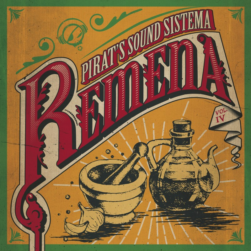 PIRAT'S SOUND SISTEMA - Remena (2018)
