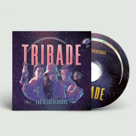 TRIBADE - Las Desheredadas (2019) CD Digipack