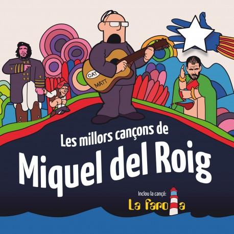 MIQUEL DEL ROIG - Les millors cançons de Miquel del Roig (2011) CD