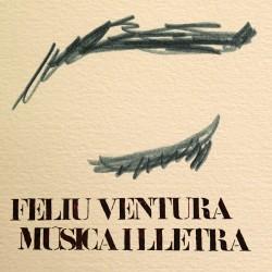 FELIU VENTURA - Música i lletra (2011) CD