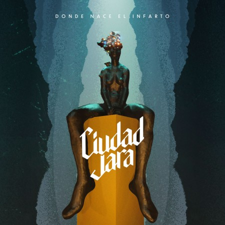 CIUDAD JARA - Donde Nace el Infarto (2020) CD Digibook