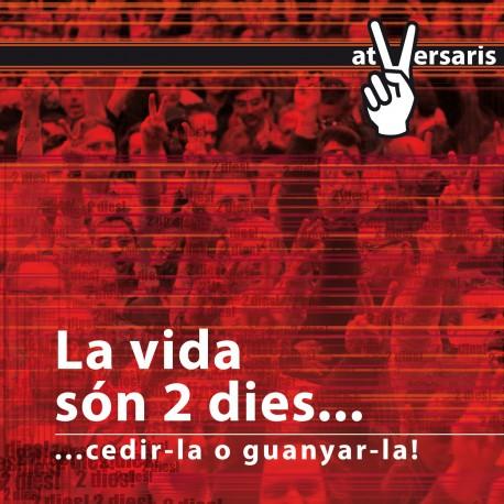AT VERSARIS - La Vida Són 2 Dies (2008) CD SOBRE