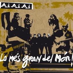 AI AI AI - Lo Més Gran Del Món (2008) CD DIGIPACK