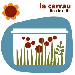 LA CARRAU - Dins La Taifa (2007) CD