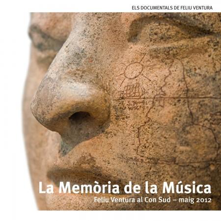 FELIU VENTURA documental al Con Sud - La memòria de la música (2012)  DVD