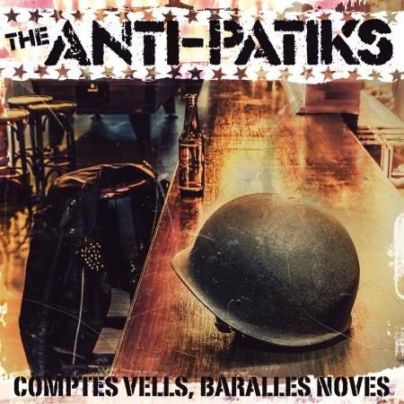 THE ANTI-PATIKS Comptes vells, baralles noves (2015) CD